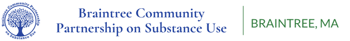 Braintree Partnership on Substance Use. Braintree, MA